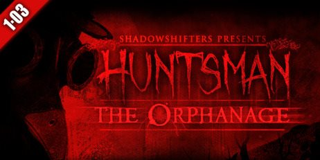 Ключ Huntsman: The Orphanage