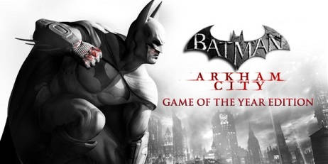 Аккаунт Batman Arkham City - Game of the Year Edition