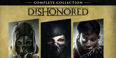 Ключ Dishonored: Complete Collection